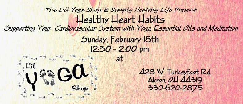 Heart Healthy Habits Workshop at L'il Yoga Shop